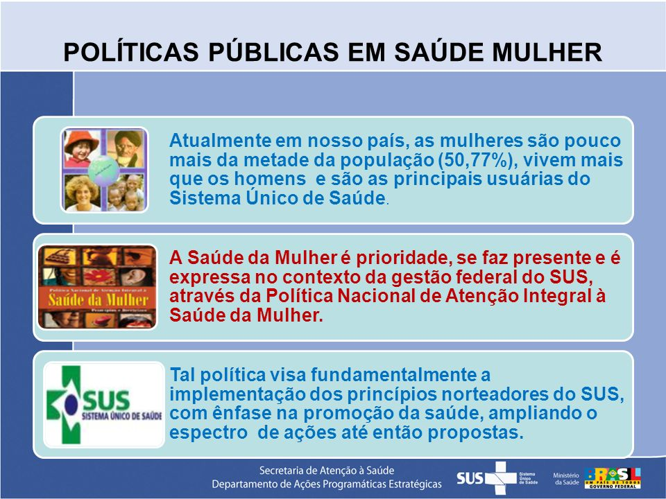 POLÍTICAS PÚBLICAS EM SAÚDE MULHER