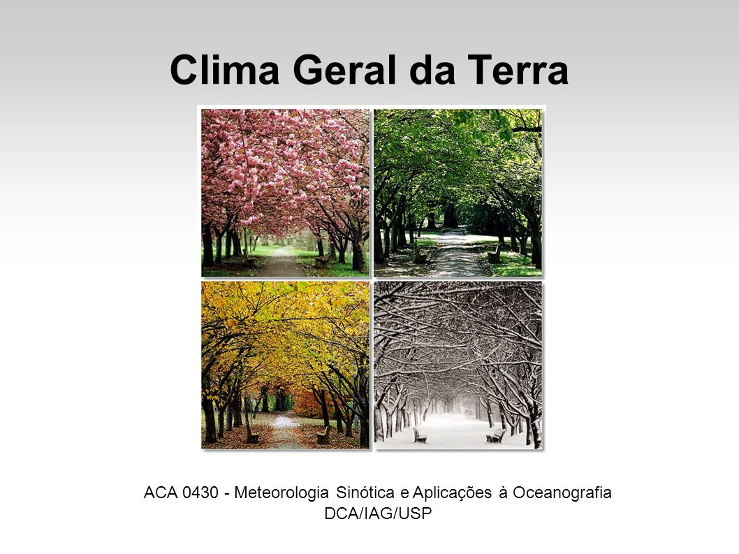 ACA 0430 - Meteorologia Sinótica e Aplicações à Oceanografia