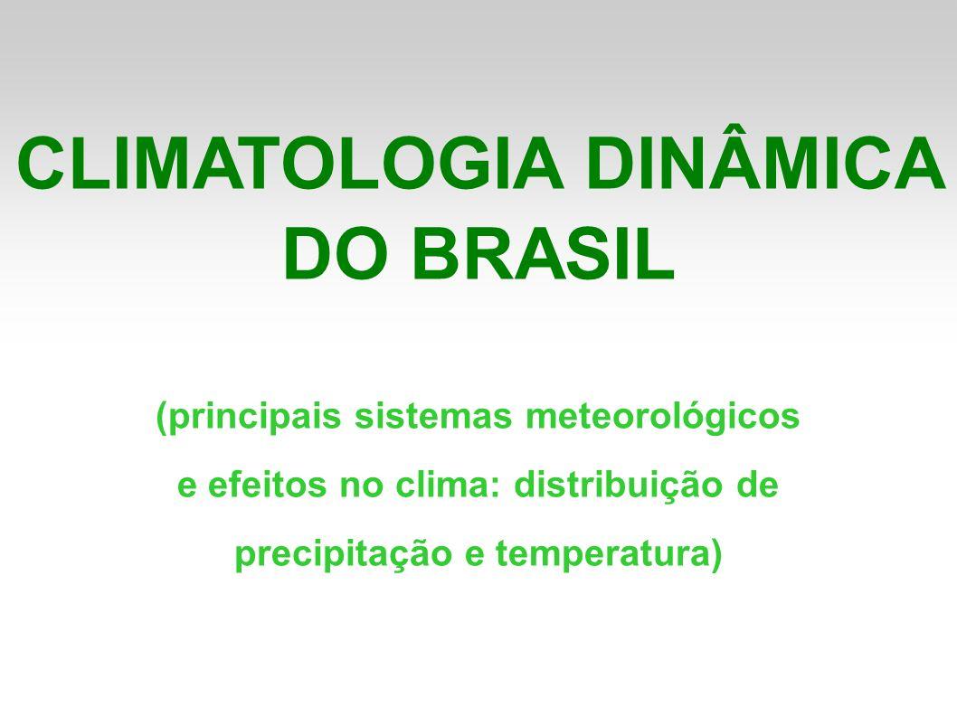 CLIMATOLOGIA DINÂMICA DO BRASIL