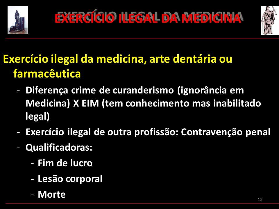 EXERCÍCIO ILEGAL DA MEDICINA