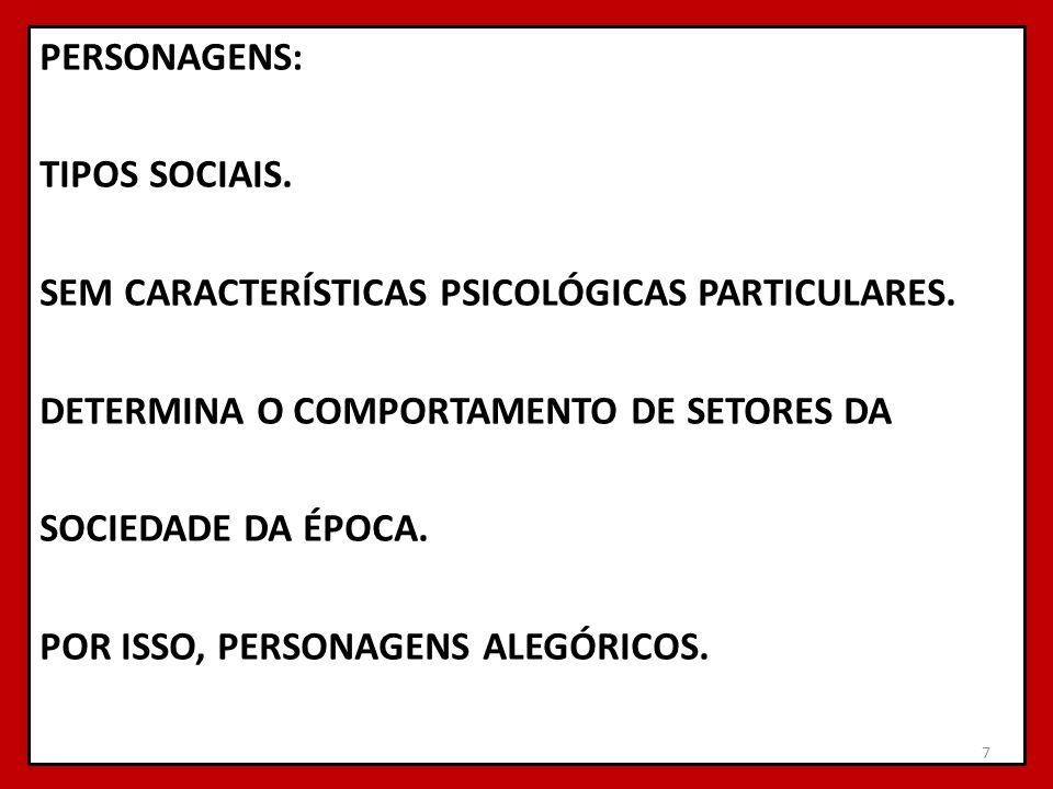 PERSONAGENS: TIPOS SOCIAIS