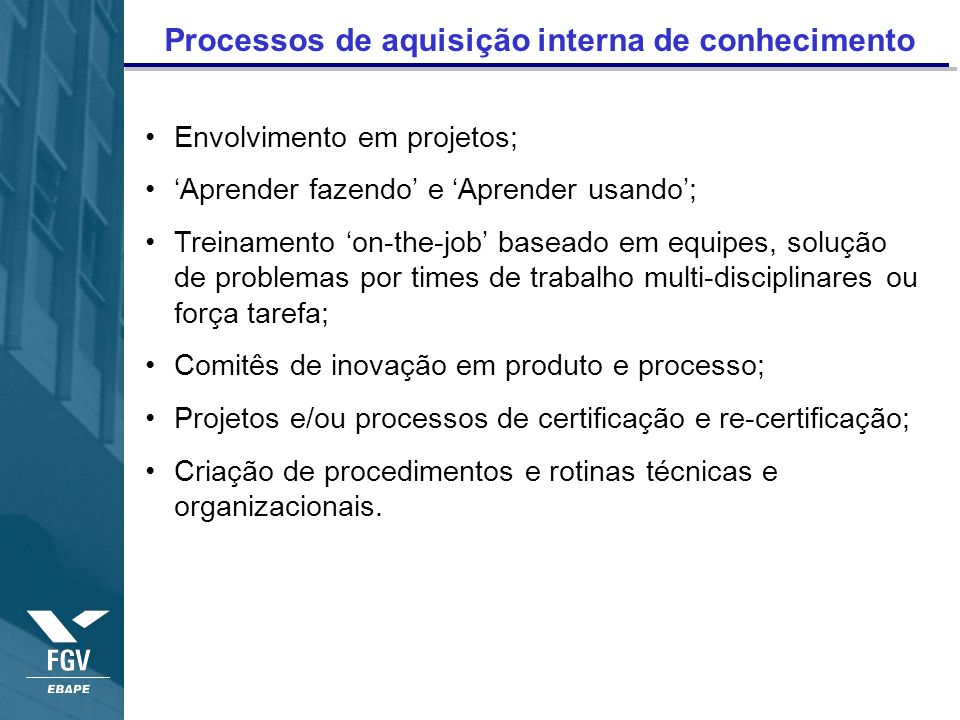 Processos de aquisição interna de conhecimento