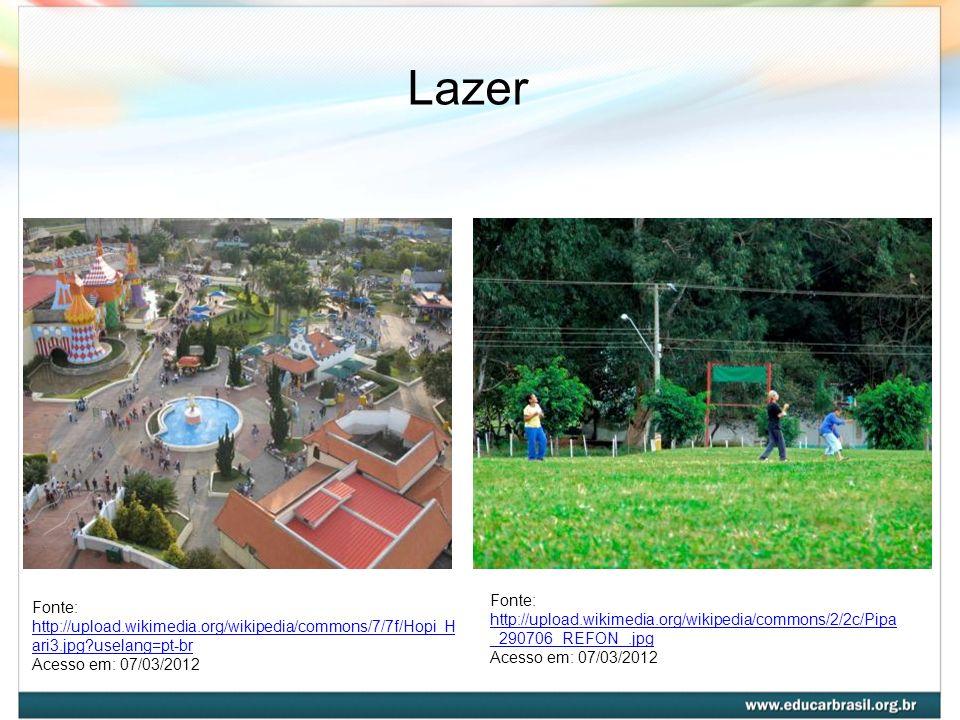 Lazer Fonte: http://upload.wikimedia.org/wikipedia/commons/2/2c/Pipa_290706_REFON_.jpg. Acesso em: 07/03/2012.