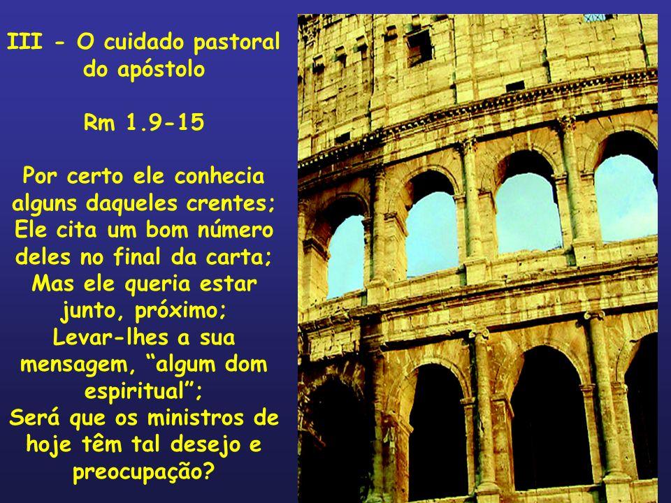 III - O cuidado pastoral do apóstolo