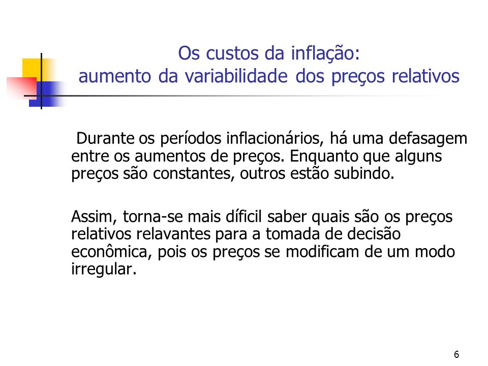 Os custos da inflação: aumento da variabilidade dos preços relativos