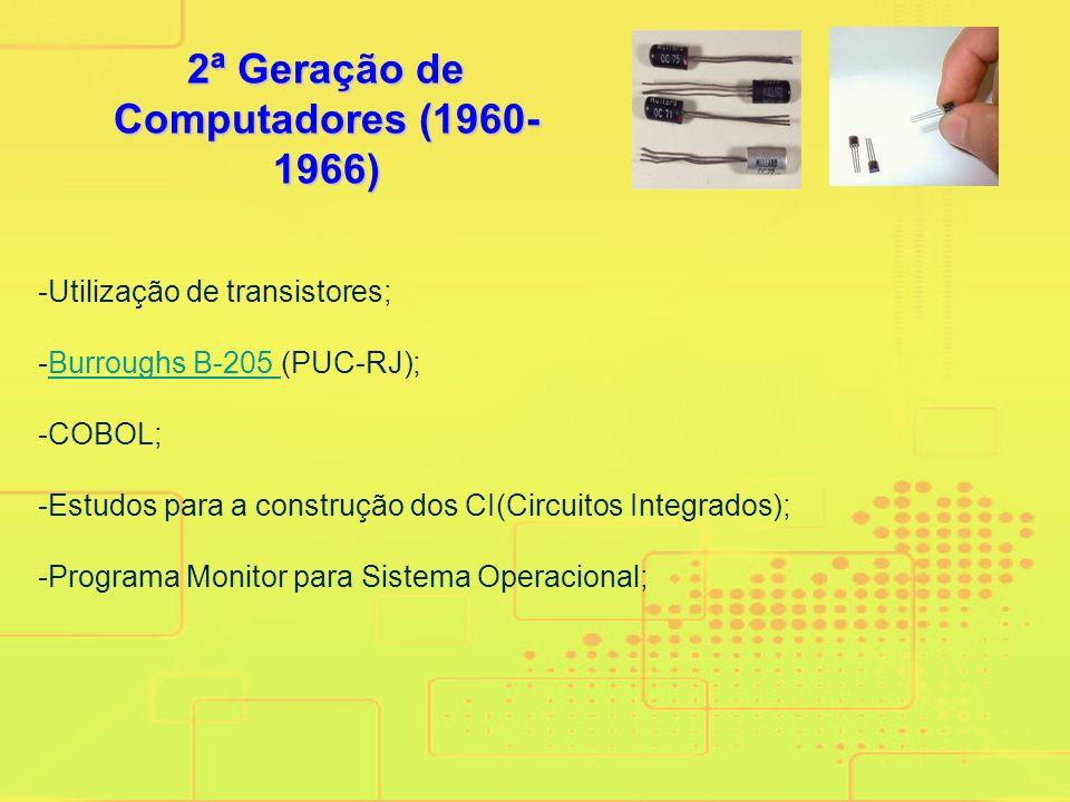 2ª Geração de Computadores (1960-1966)