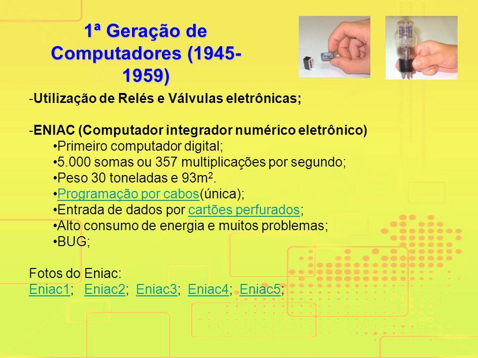 1ª Geração de Computadores (1945-1959)