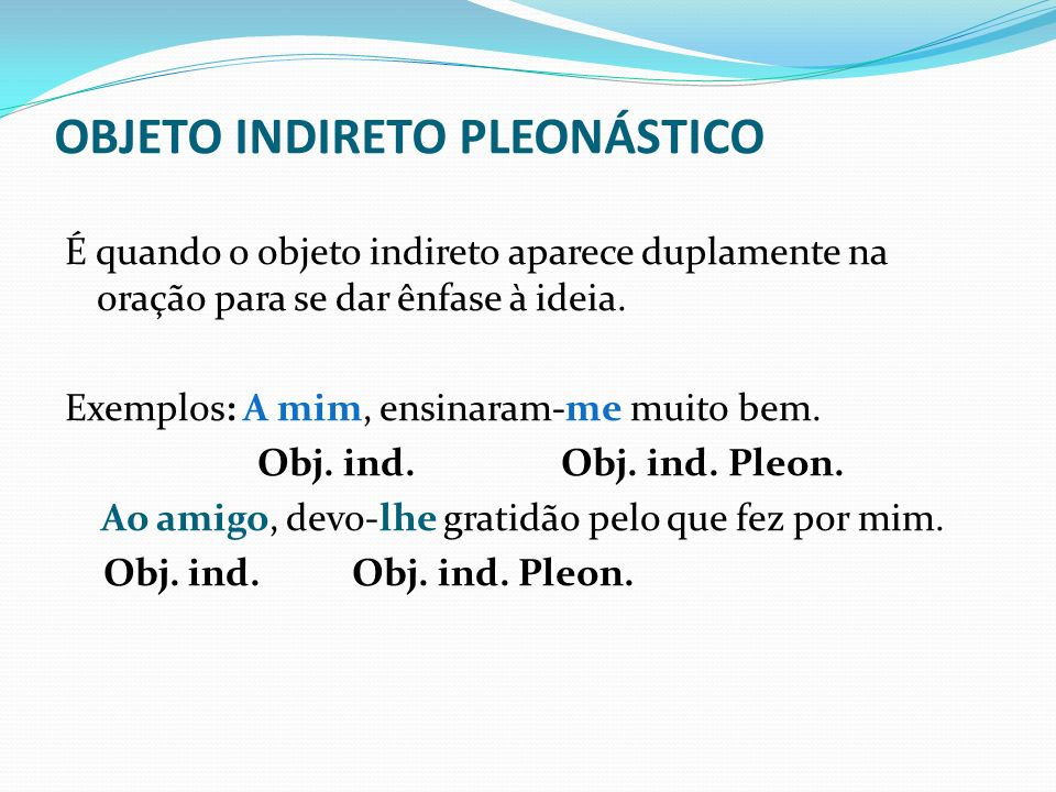OBJETO INDIRETO PLEONÁSTICO