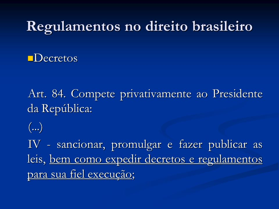 Regulamentos no direito brasileiro