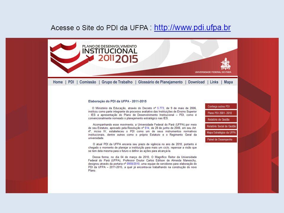 Acesse o Site do PDI da UFPA : http://www.pdi.ufpa.br