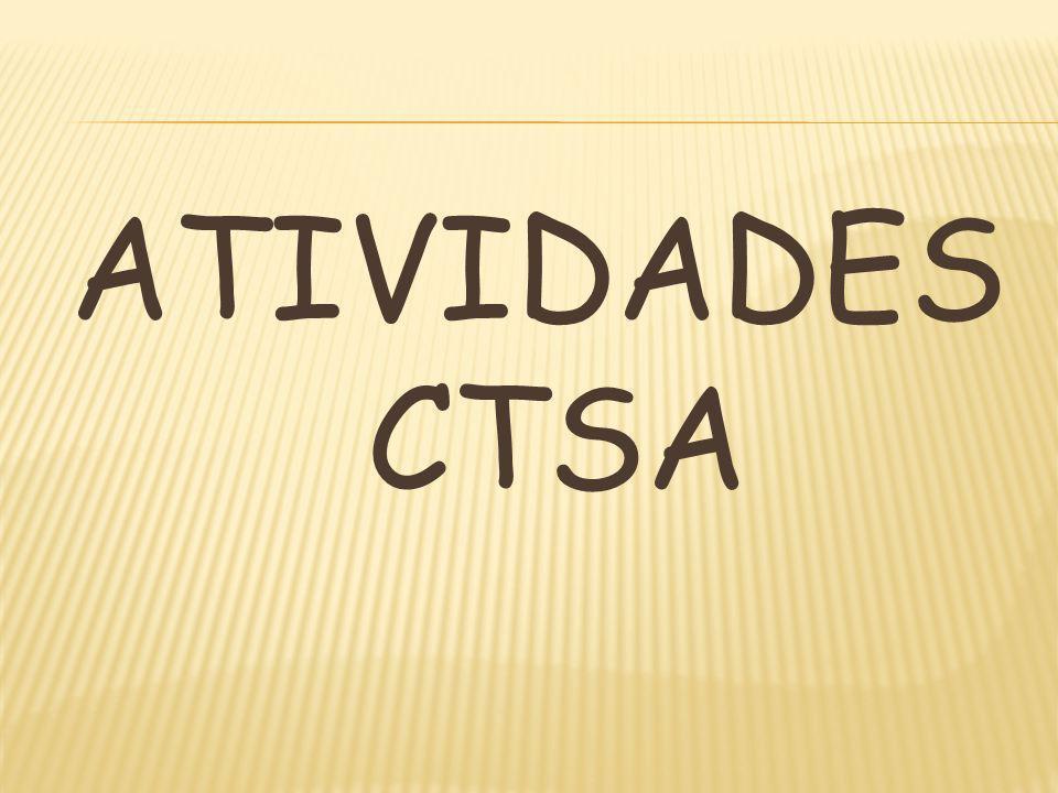 ATIVIDADES CTSA