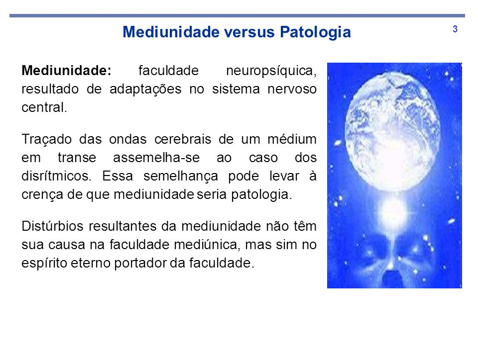 Mediunidade versus Patologia