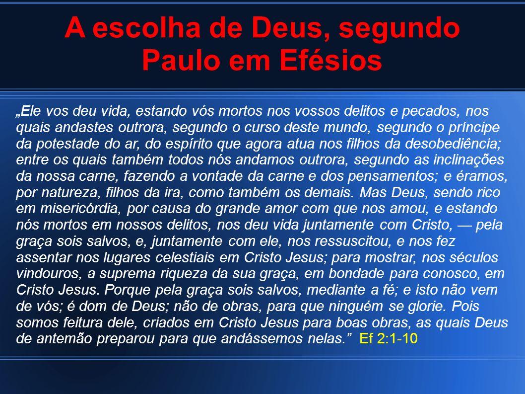 A escolha de Deus, segundo Paulo em Efésios