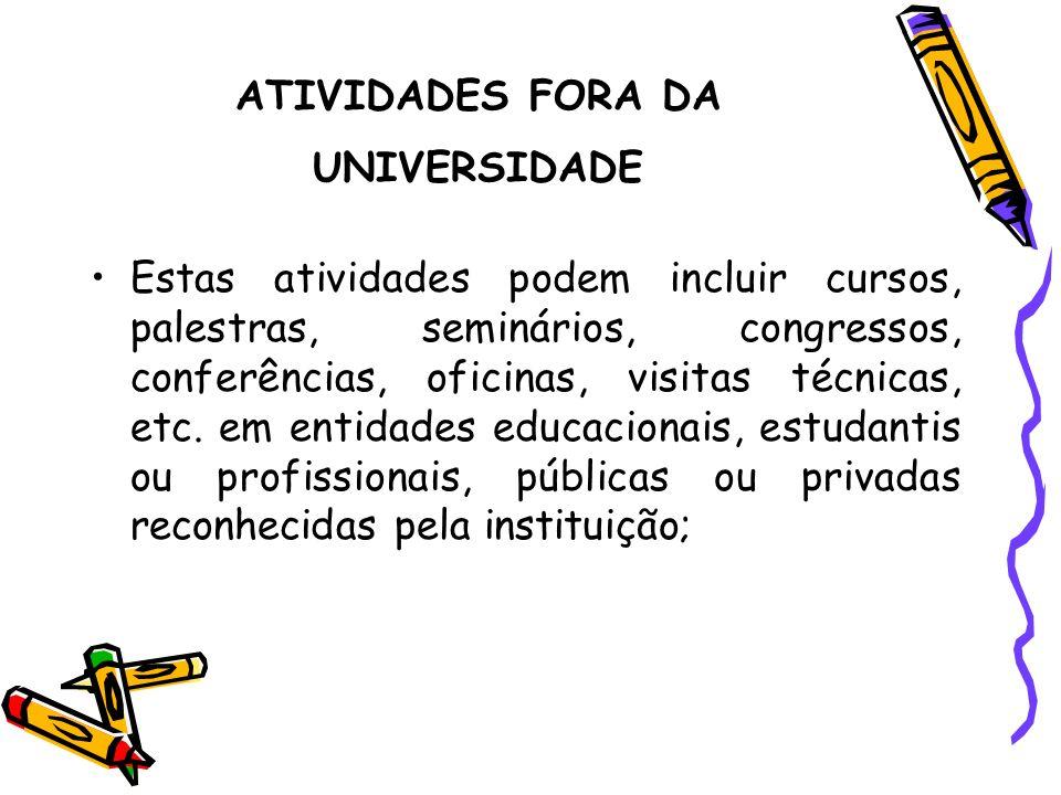 ATIVIDADES FORA DA UNIVERSIDADE