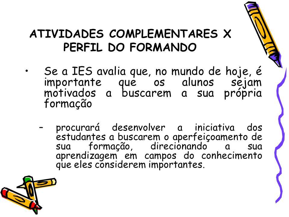 ATIVIDADES COMPLEMENTARES X PERFIL DO FORMANDO