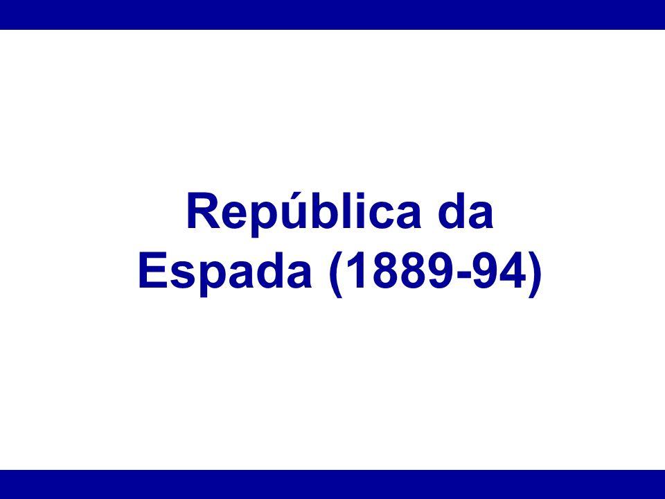 República da Espada (1889-94)