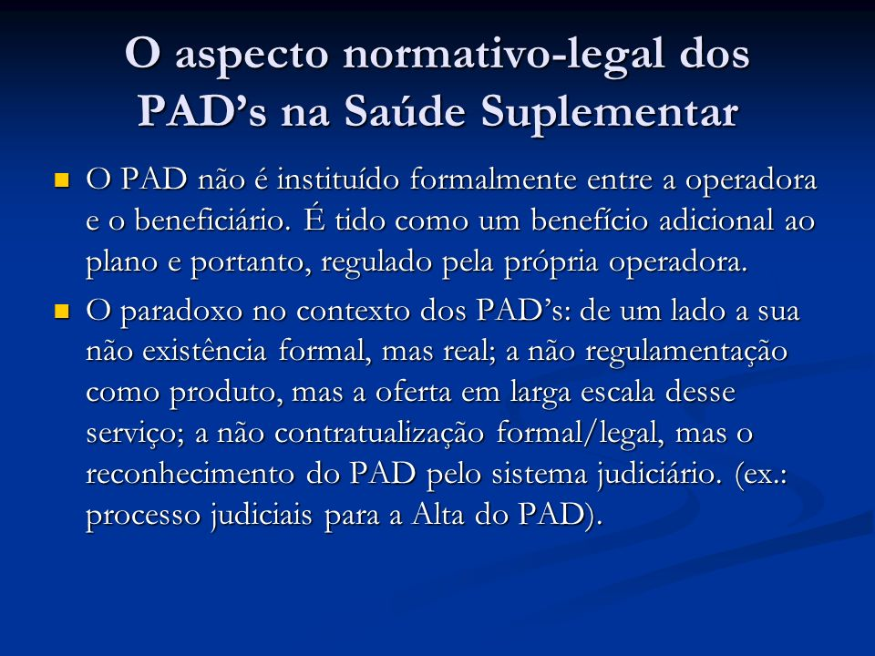 O aspecto normativo-legal dos PAD's na Saúde Suplementar