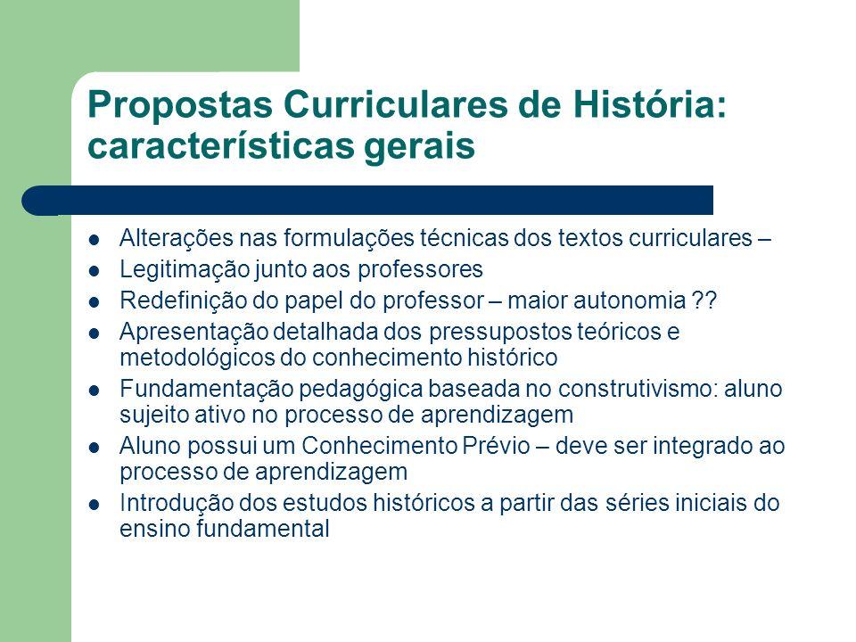 Propostas Curriculares de História: características gerais