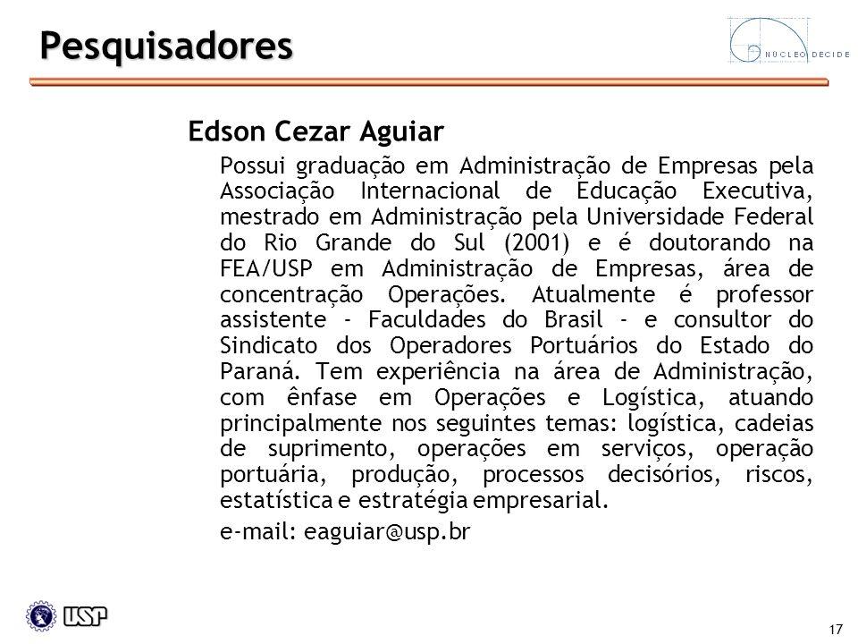 Pesquisadores Edson Cezar Aguiar