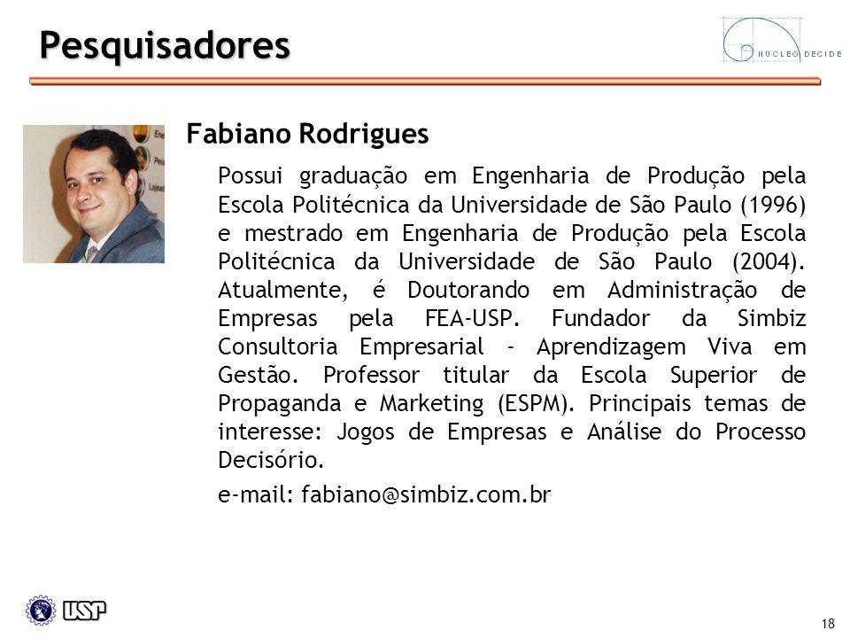 Pesquisadores Fabiano Rodrigues