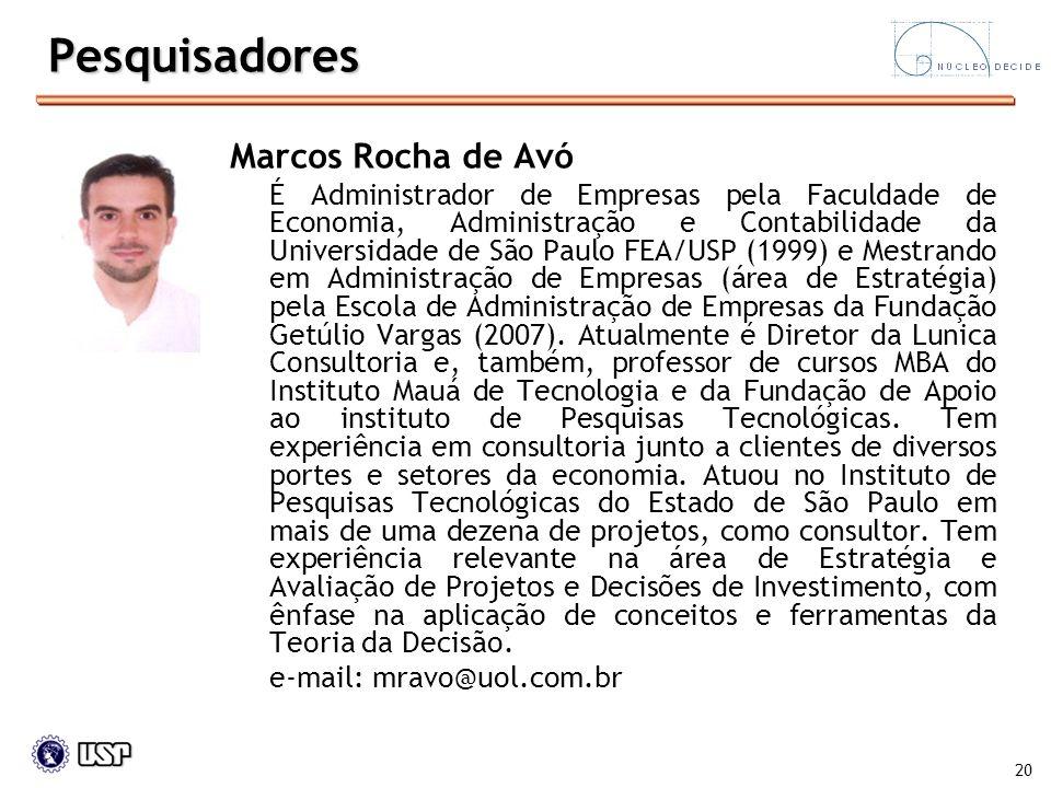 Pesquisadores Marcos Rocha de Avó