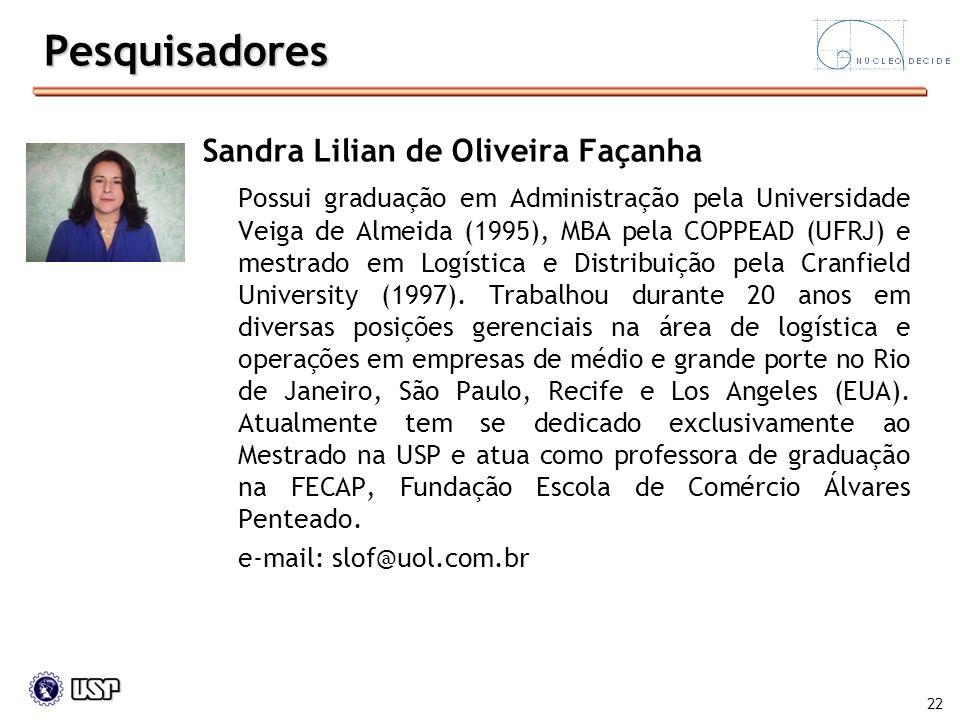 Pesquisadores Sandra Lilian de Oliveira Façanha