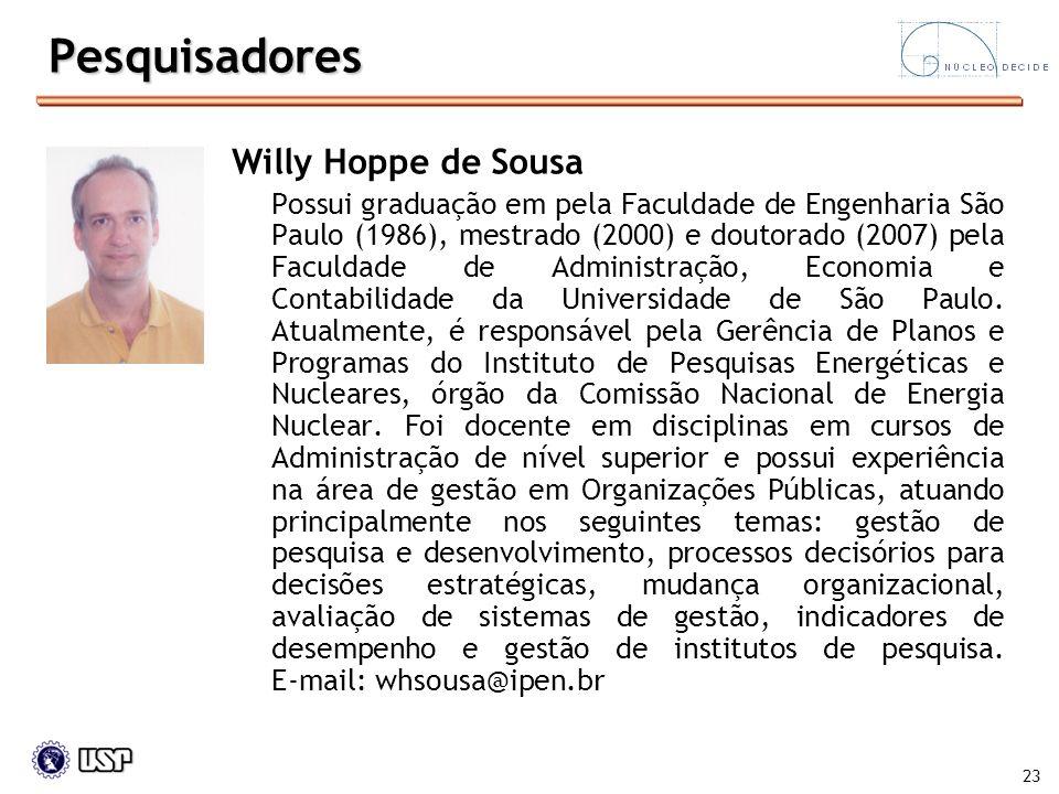 Pesquisadores Willy Hoppe de Sousa