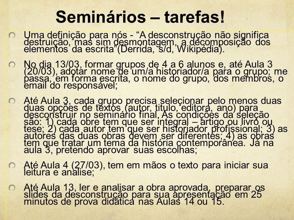 Seminários – tarefas!