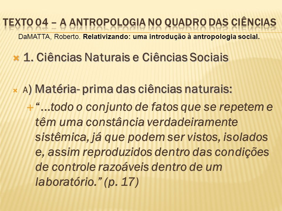 Texto 04 – A antropologia no quadro das ciências
