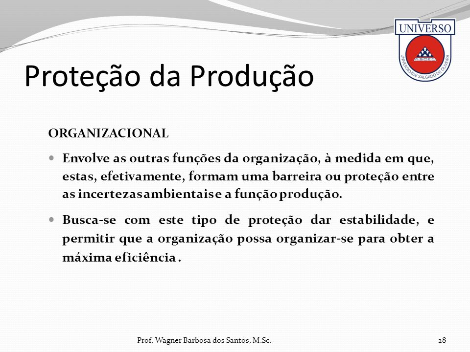 Proteção da Produção ORGANIZACIONAL