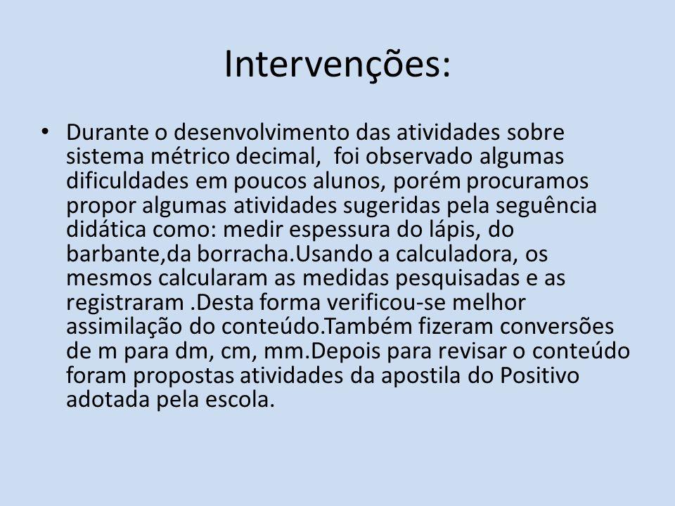 Intervenções: