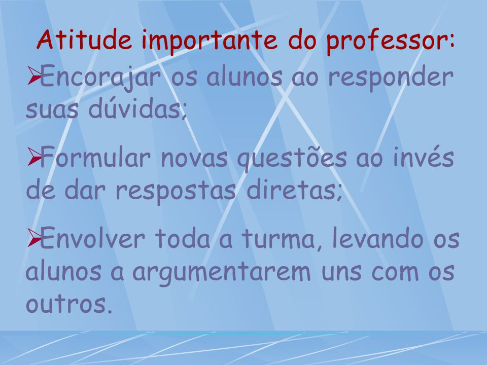 Atitude importante do professor: