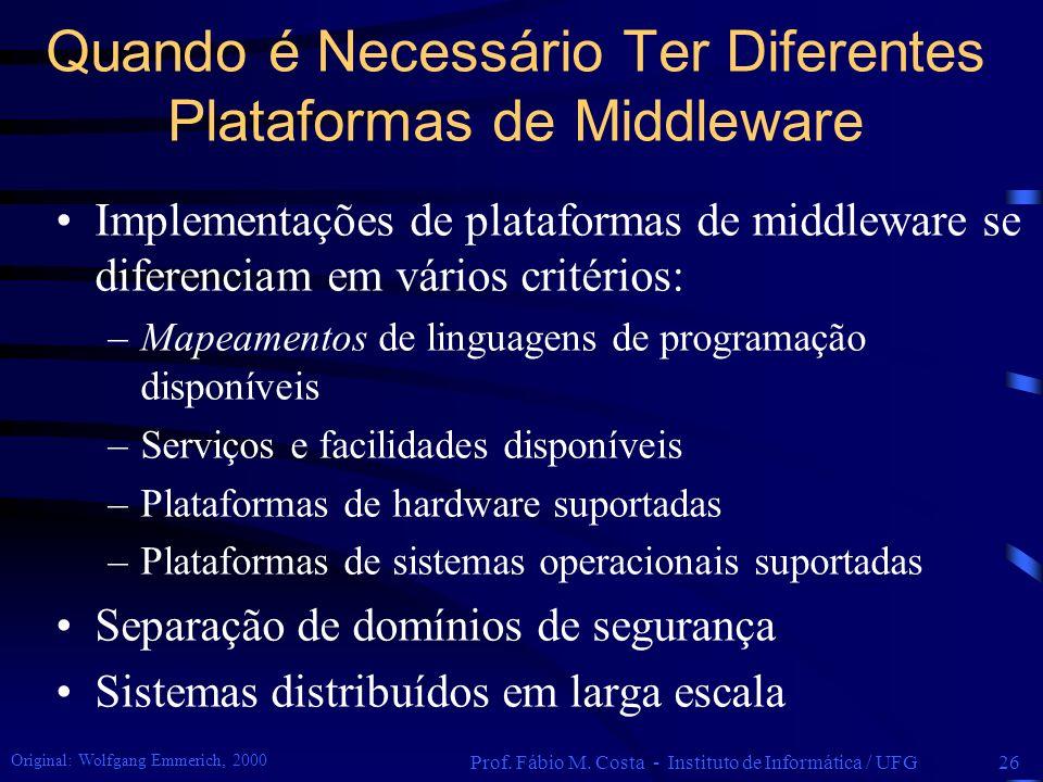 Quando é Necessário Ter Diferentes Plataformas de Middleware