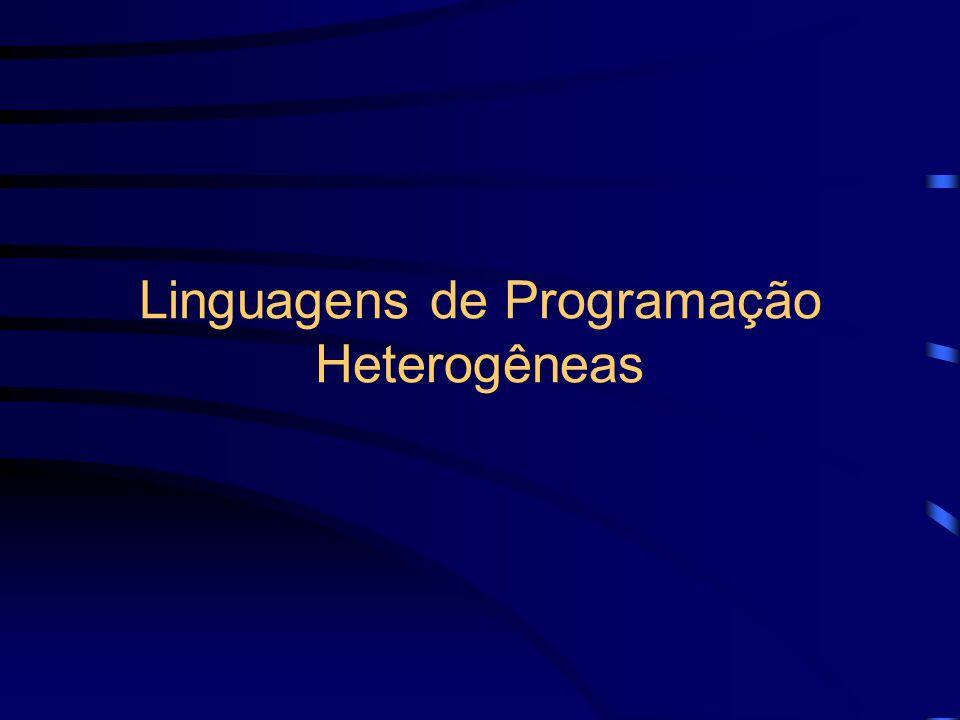 Linguagens de Programação Heterogêneas