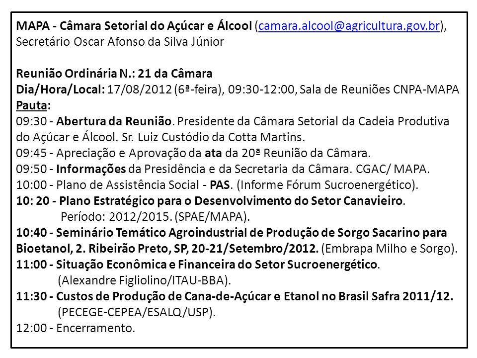 MAPA - Câmara Setorial do Açúcar e Álcool (camara. alcool@agricultura