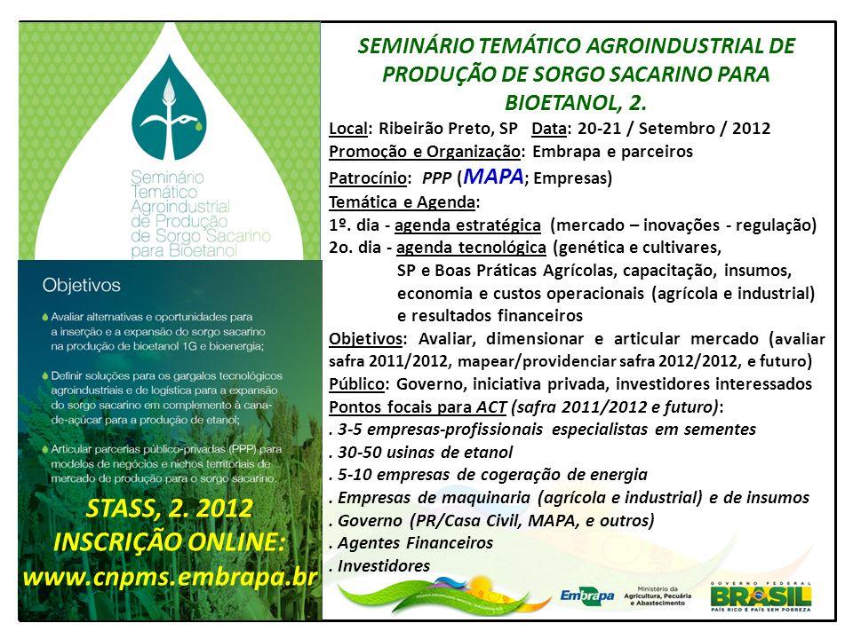 STASS, 2. 2012 INSCRIÇÃO ONLINE: www.cnpms.embrapa.br