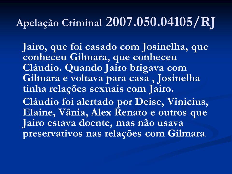 Apelação Criminal 2007.050.04105/RJ