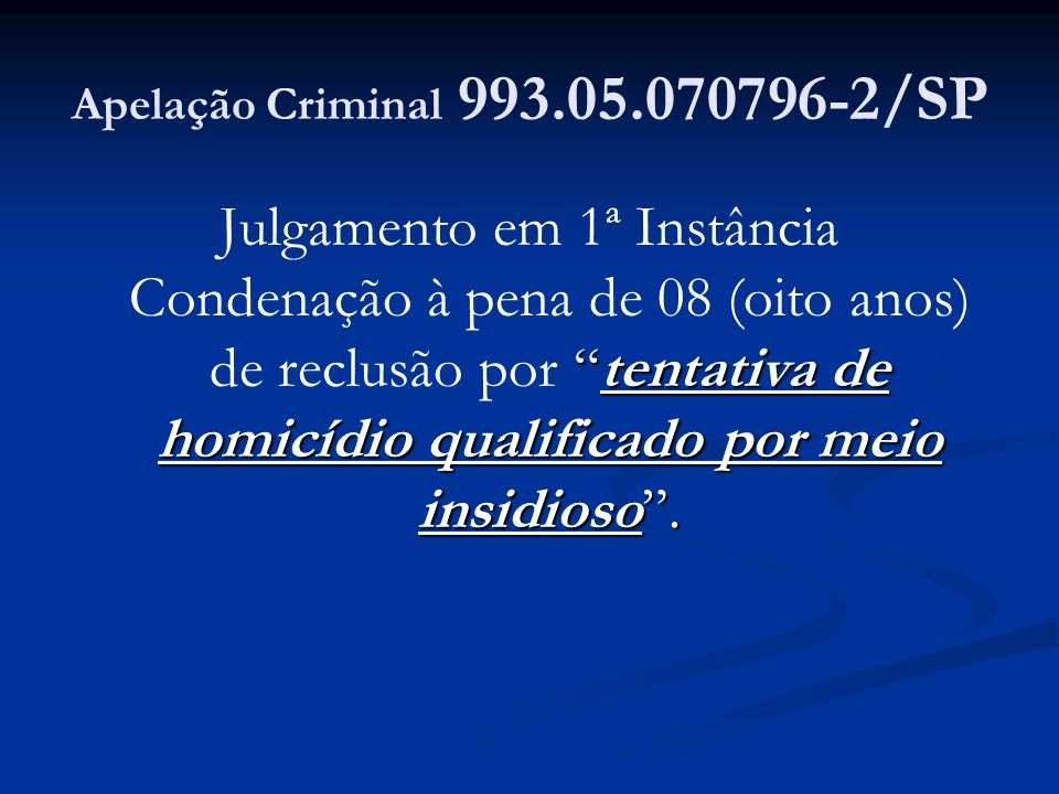 Apelação Criminal 993.05.070796-2/SP