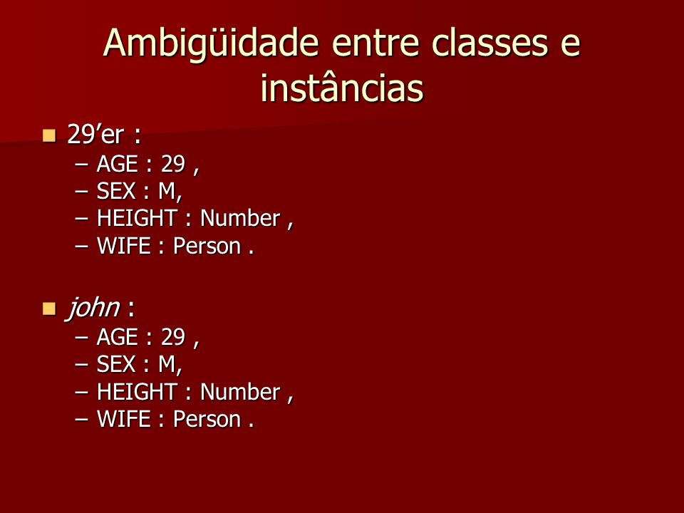 Ambigüidade entre classes e instâncias