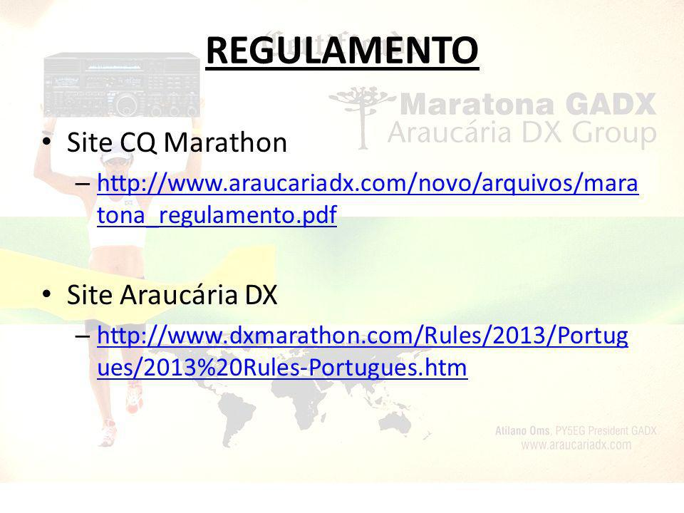 REGULAMENTO Site CQ Marathon Site Araucária DX