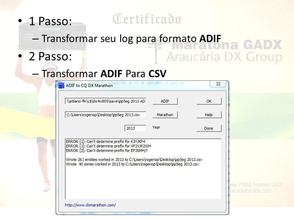 1 Passo: 2 Passo: Transformar seu log para formato ADIF