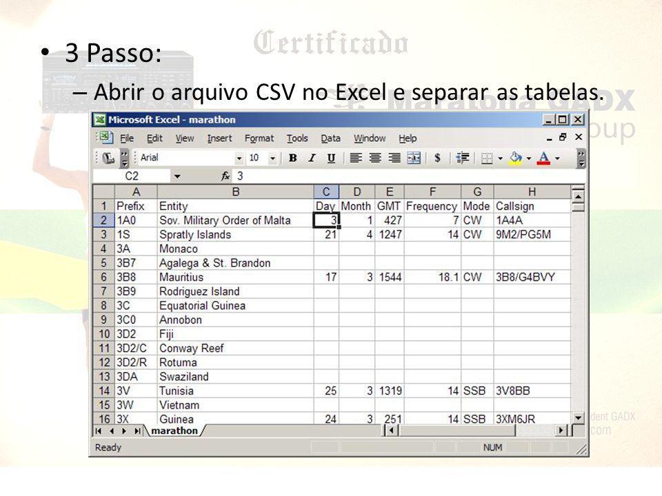 3 Passo: Abrir o arquivo CSV no Excel e separar as tabelas.