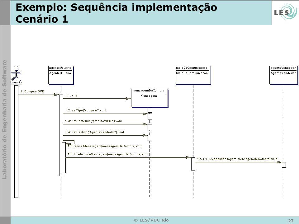 Exemplo: Sequência implementação Cenário 1