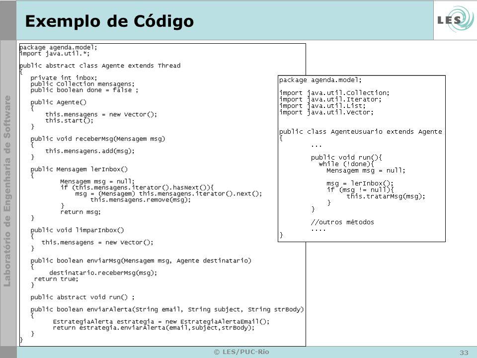 Exemplo de Código © LES/PUC-Rio