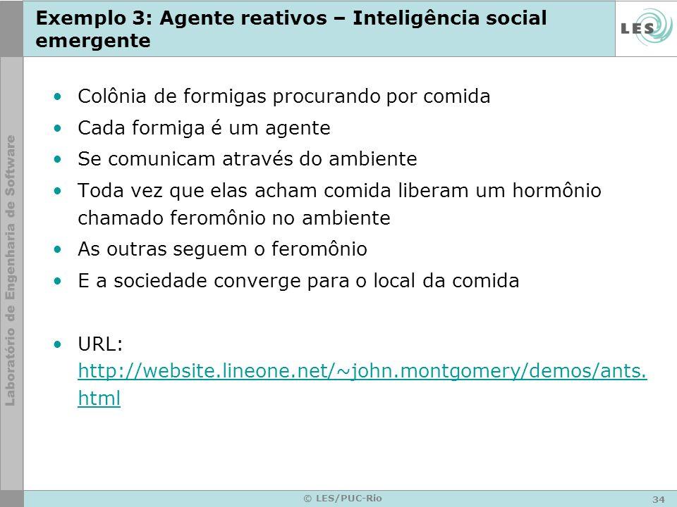 Exemplo 3: Agente reativos – Inteligência social emergente