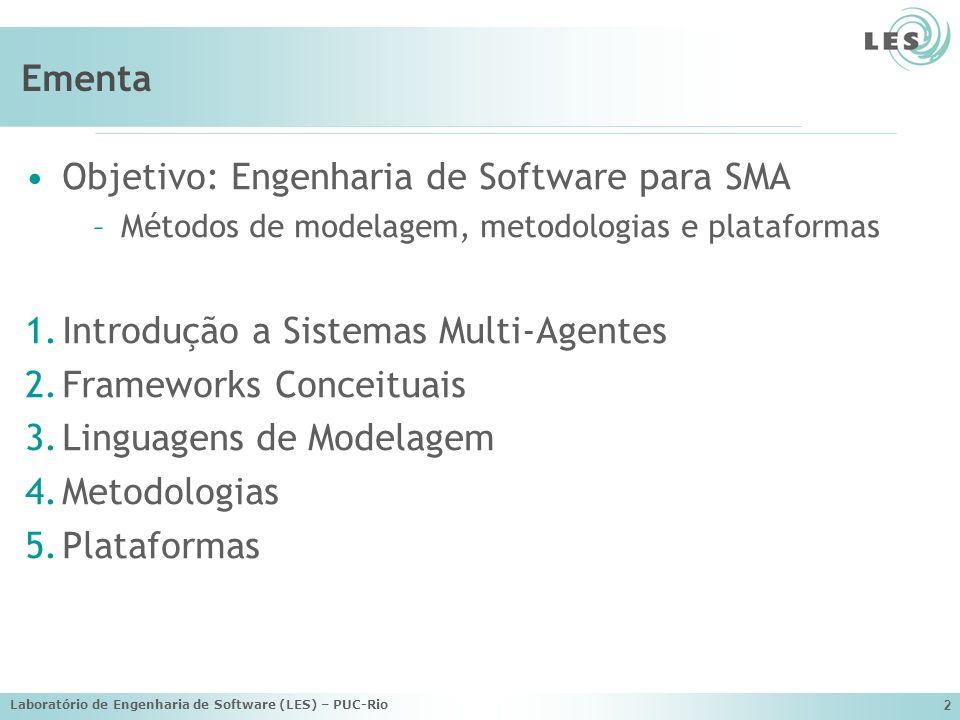 Objetivo: Engenharia de Software para SMA