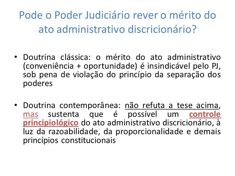Pode o Poder Judiciário rever o mérito do ato administrativo discricionário