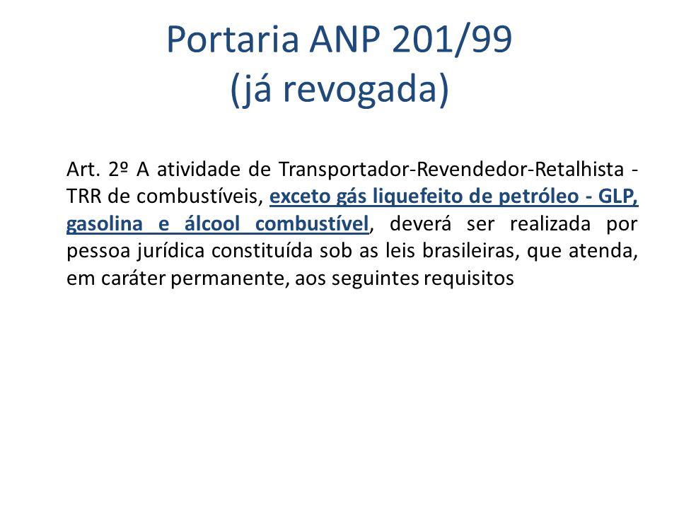 Portaria ANP 201/99 (já revogada)