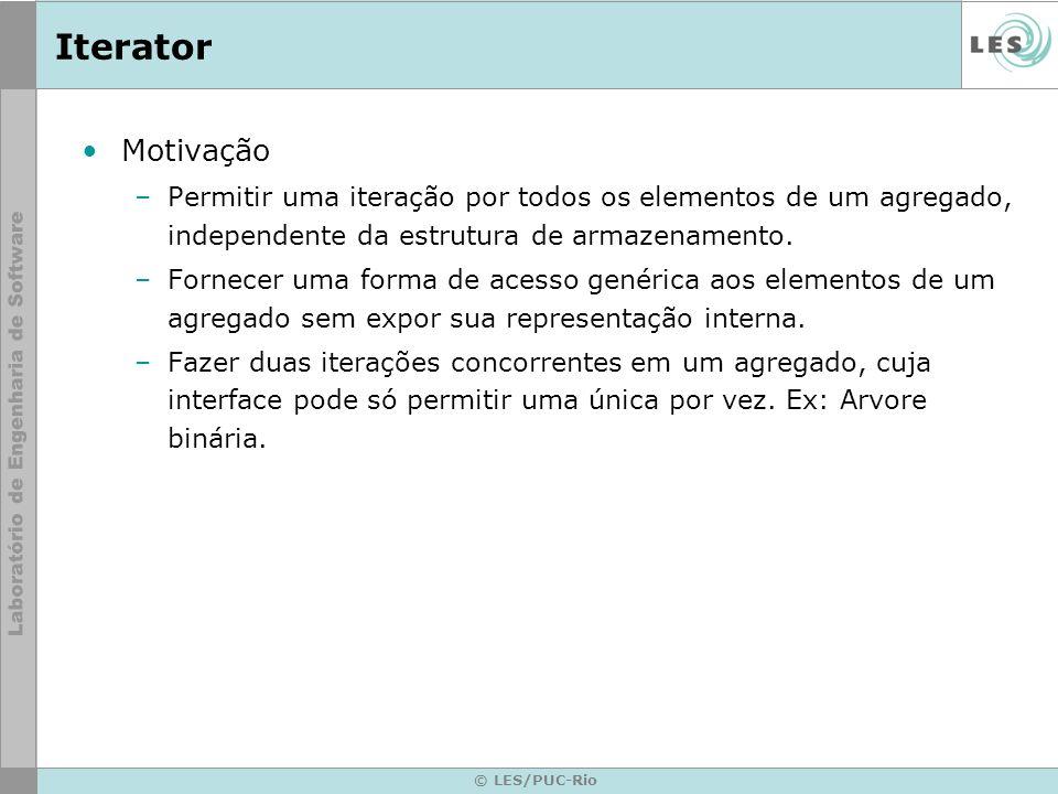 IteratorMotivação. Permitir uma iteração por todos os elementos de um agregado, independente da estrutura de armazenamento.