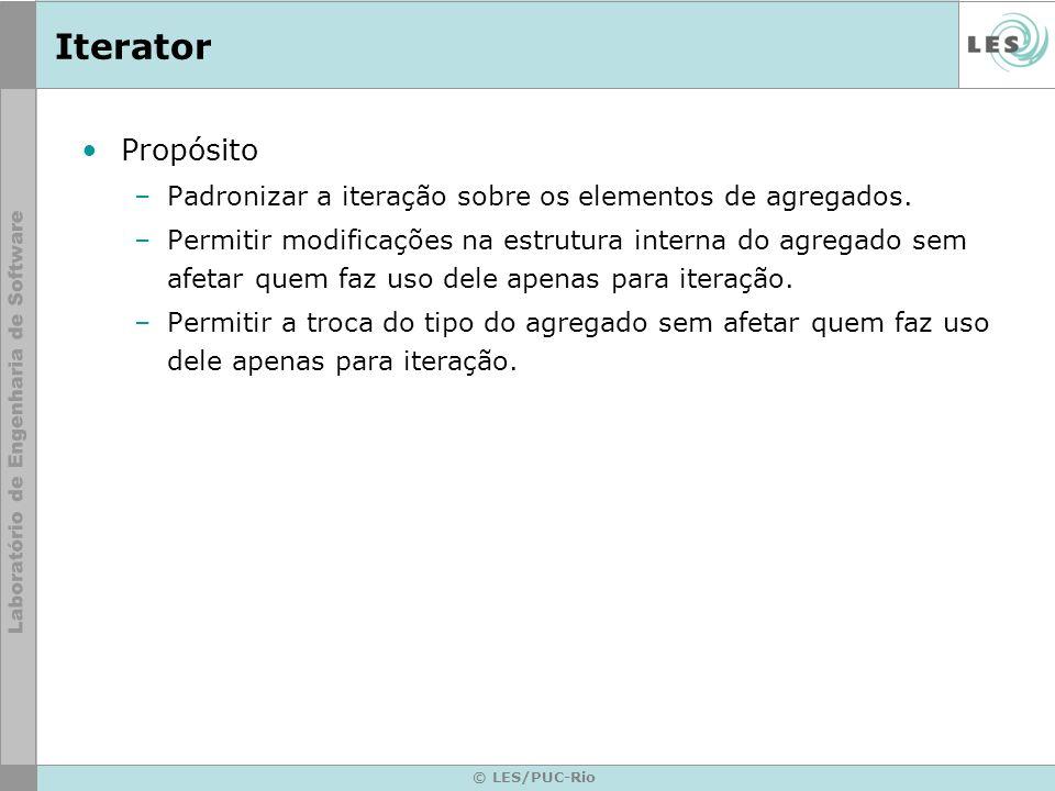 IteratorPropósito. Padronizar a iteração sobre os elementos de agregados.